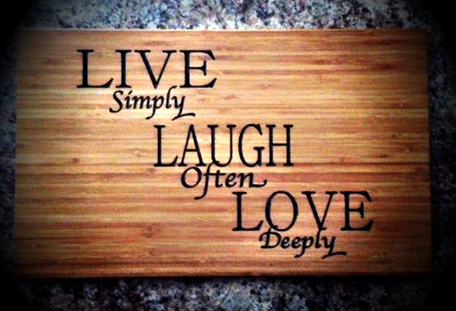 Click image for larger version  Name:Cutting Live, Love, Laugh.JPG Views:196 Size:136.5 KB ID:55974