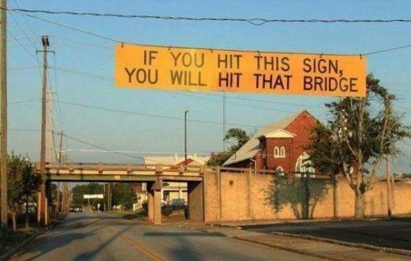 Click image for larger version  Name:Bridge Warning.jpg Views:242 Size:35.2 KB ID:94558